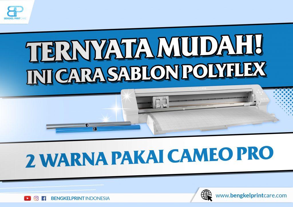 Sablon Cutting Polyflex 2 Layer