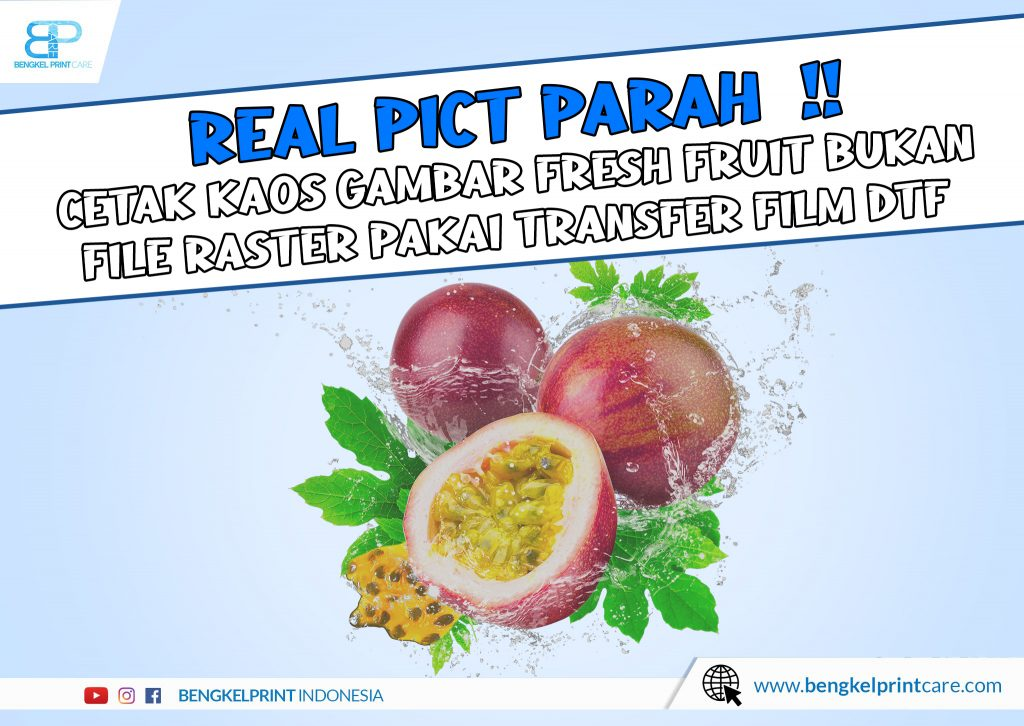 Print Desain Buah Pakai DTF